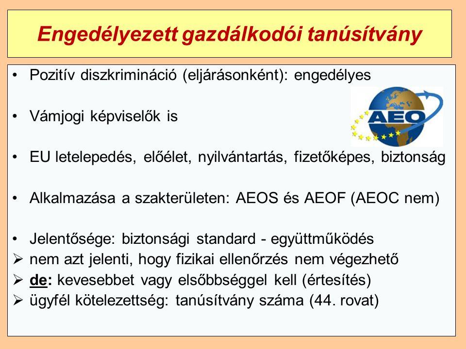 22 Engedélyezett gazdálkodói tanúsítvány Pozitív diszkrimináció (eljárásonként): engedélyes Vámjogi képviselők is EU letelepedés, előélet, nyilvántartás, fizetőképes, biztonság Alkalmazása a szakterületen: AEOS és AEOF (AEOC nem) Jelentősége: biztonsági standard - együttműködés  nem azt jelenti, hogy fizikai ellenőrzés nem végezhető  de: kevesebbet vagy elsőbbséggel kell (értesítés)  ügyfél kötelezettség: tanúsítvány száma (44.