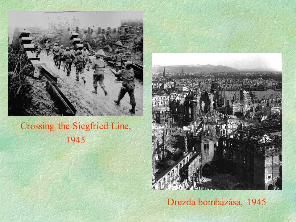 Crossing the Siegfried Line, 1945 Drezda bombázása, 1945