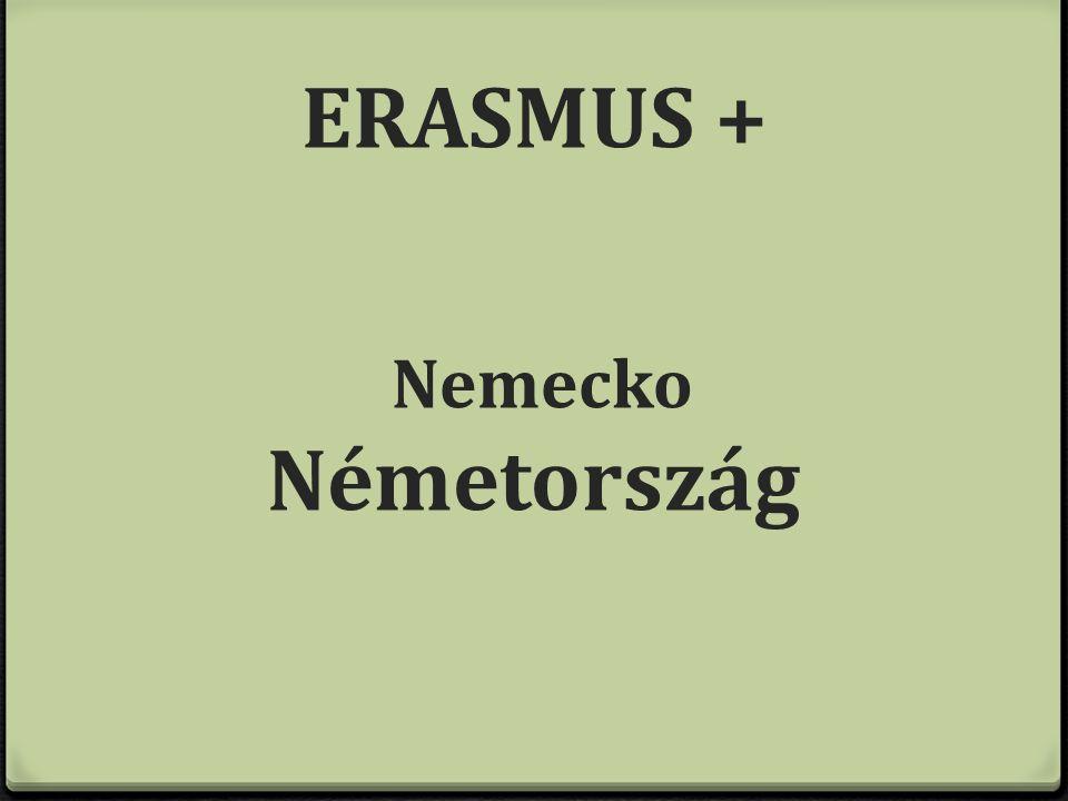 ERASMUS + Nemecko Németország