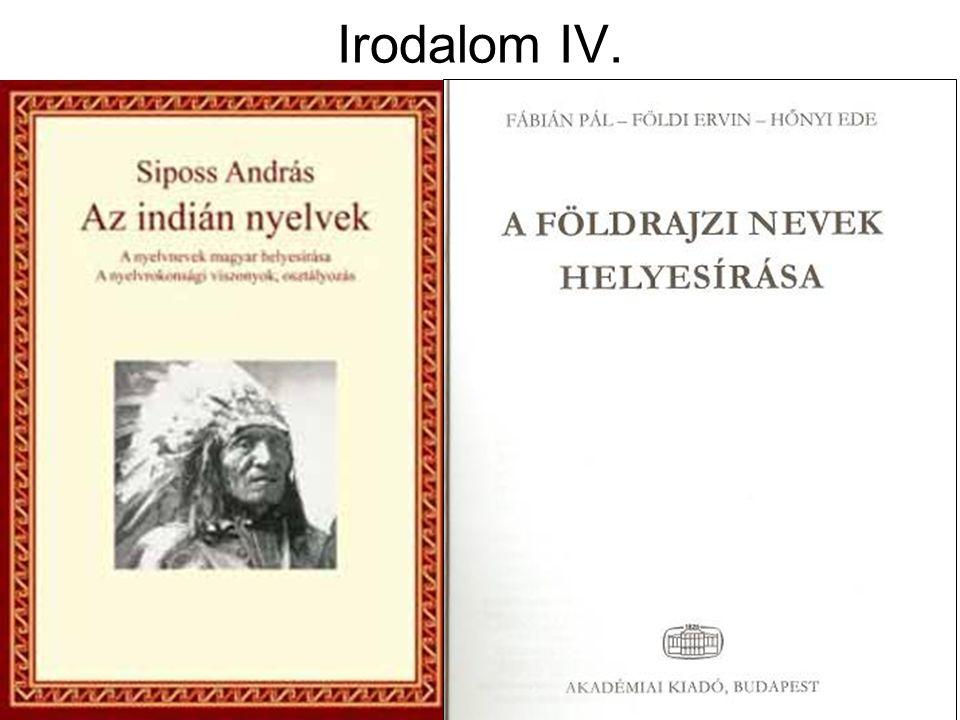 Idegen (közvetítő) írásmódú tulajdonnév nem latin betűvel író nyelvből Athens (angol) Cairo (angol) Suez (angol) Marrakech (francia) Moskau (német) Tsjaikowskij (holland)