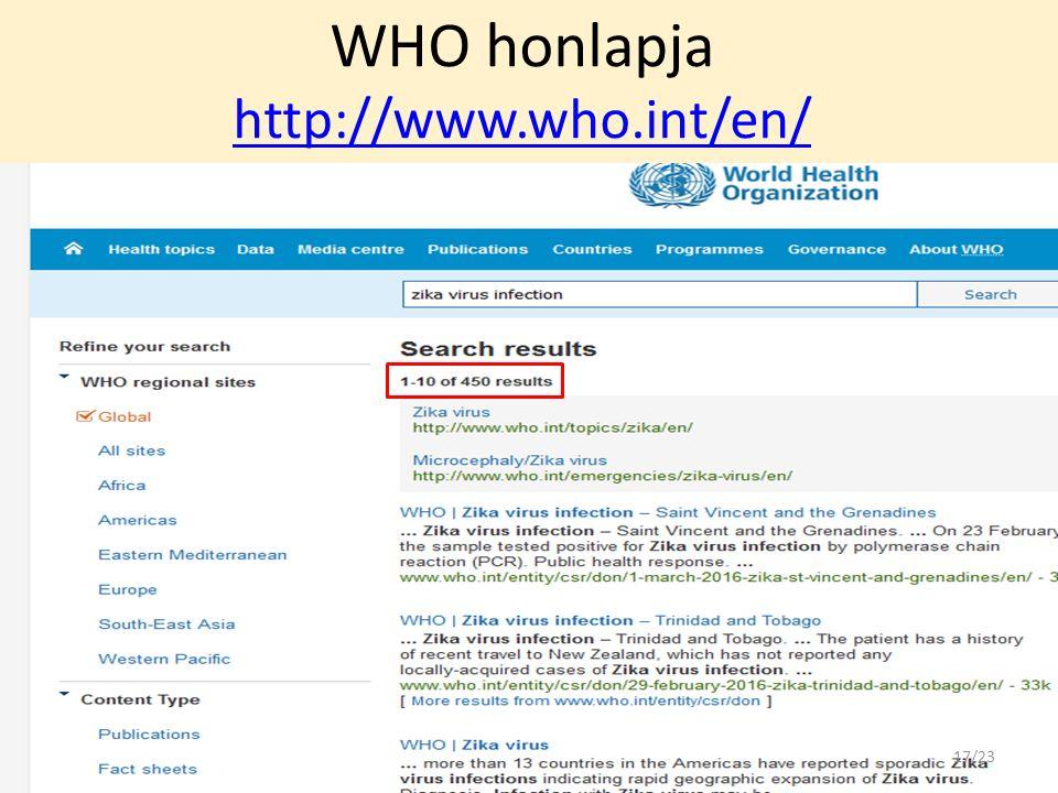 WHO honlapja http://www.who.int/en/ http://www.who.int/en/ 17/23