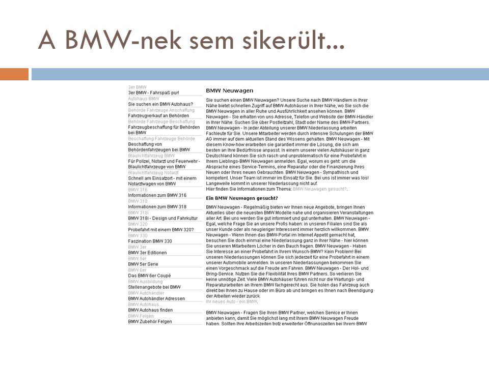 A BMW-nek sem sikerült...