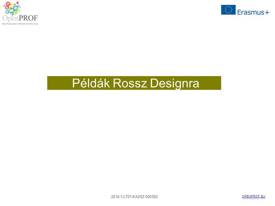 2014-1-LT01-KA202-000562 Példák Rossz Designra