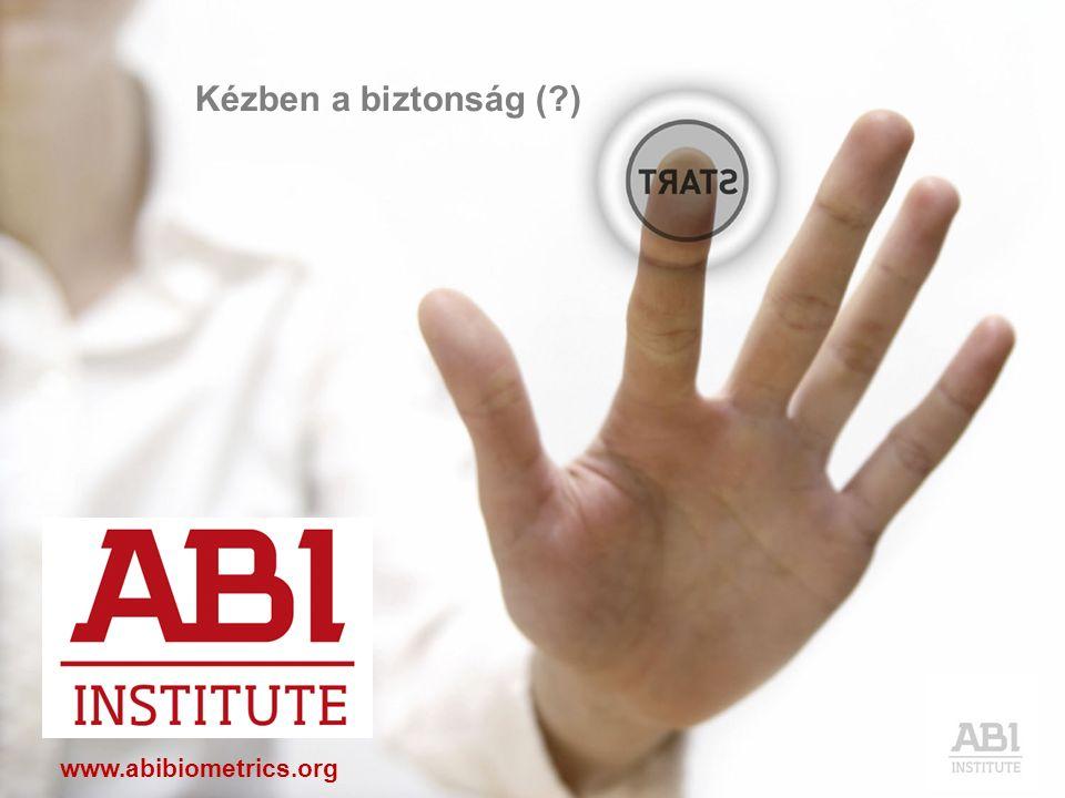 www.abibiometrics.org Kézben a biztonság (?)