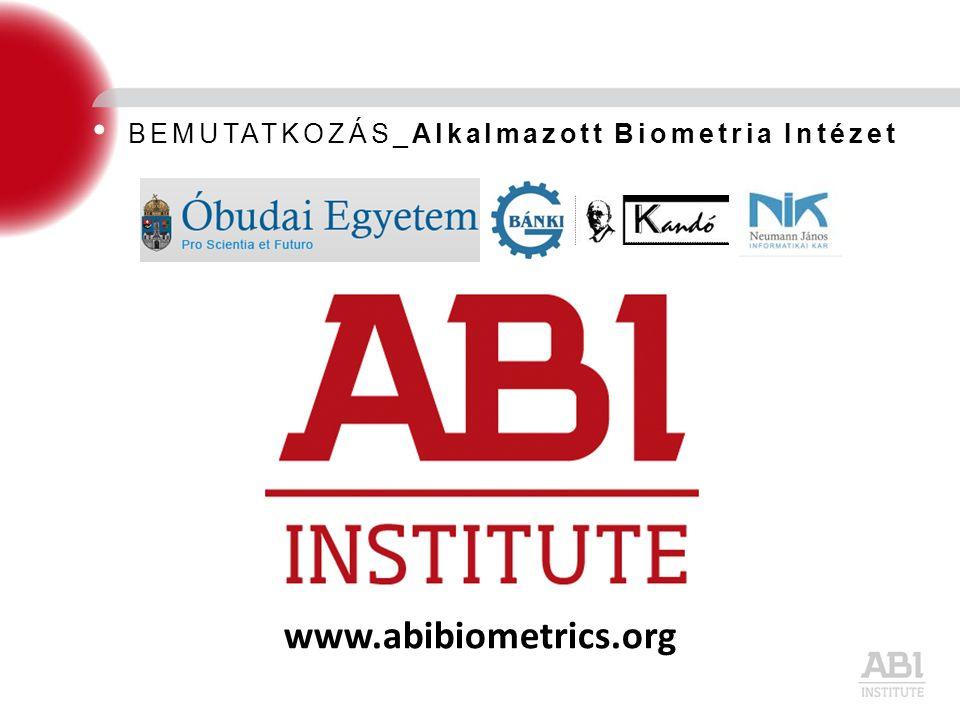BEMUTATKOZÁS_Alkalmazott Biometria Intézet www.abibiometrics.org