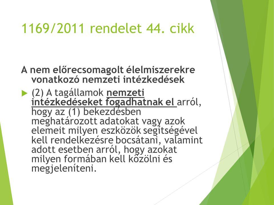 1169/2011 rendelet 44.