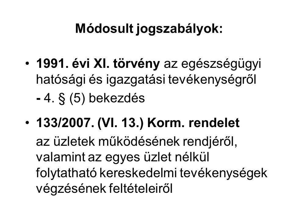 Módosult jogszabályok: 1991. évi XI.
