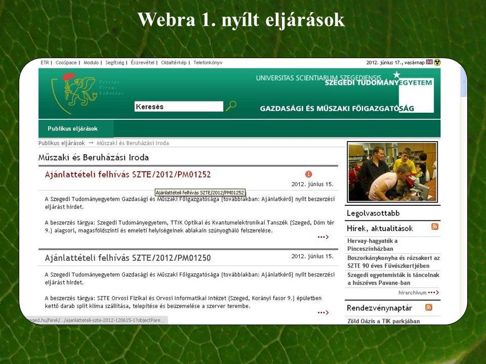 Webra 1. nyílt eljárások