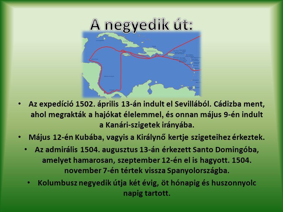 Az expedíció 1502. április 13-án indult el Sevillából.