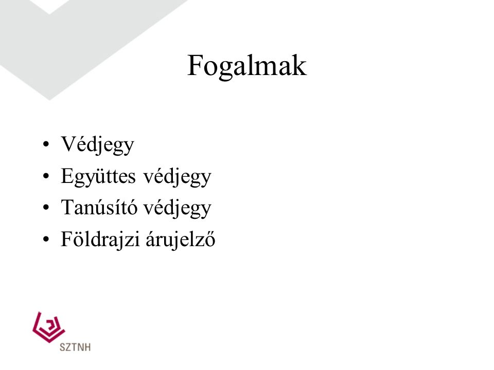 A védjegy A védjegyek és a földrajzi árujelzők oltalmáról szóló 1997.