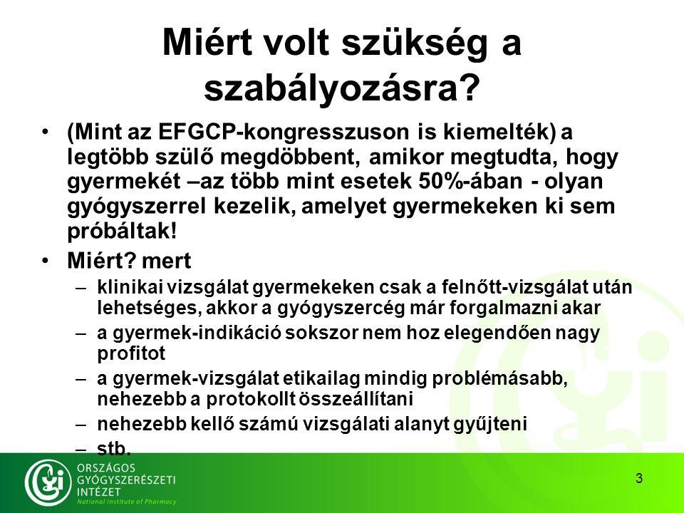 """4 Tehát: a korábbi alkalmazási előiratok szerint """"alkalmazása gyermekeken – adatok hiányában – nem javasolt de valahogy mégis kezelni kellett a gyermekeket: ezek """"off-label kezelések voltak (Ráadásul Magyarországon – egyedülállóan – tiltják az """"off-label kezelést, csak OGYI- engedéllyel vagy miniszteri irányelv szerint szabad) Mindezt kiküszöböli az új Közösségi Rendelet!"""