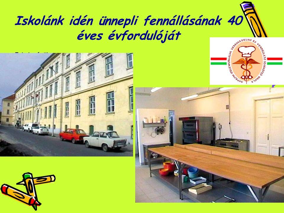 Iskolánk idén ünnepli fennállásának 40 éves évfordulóját Iskola épület