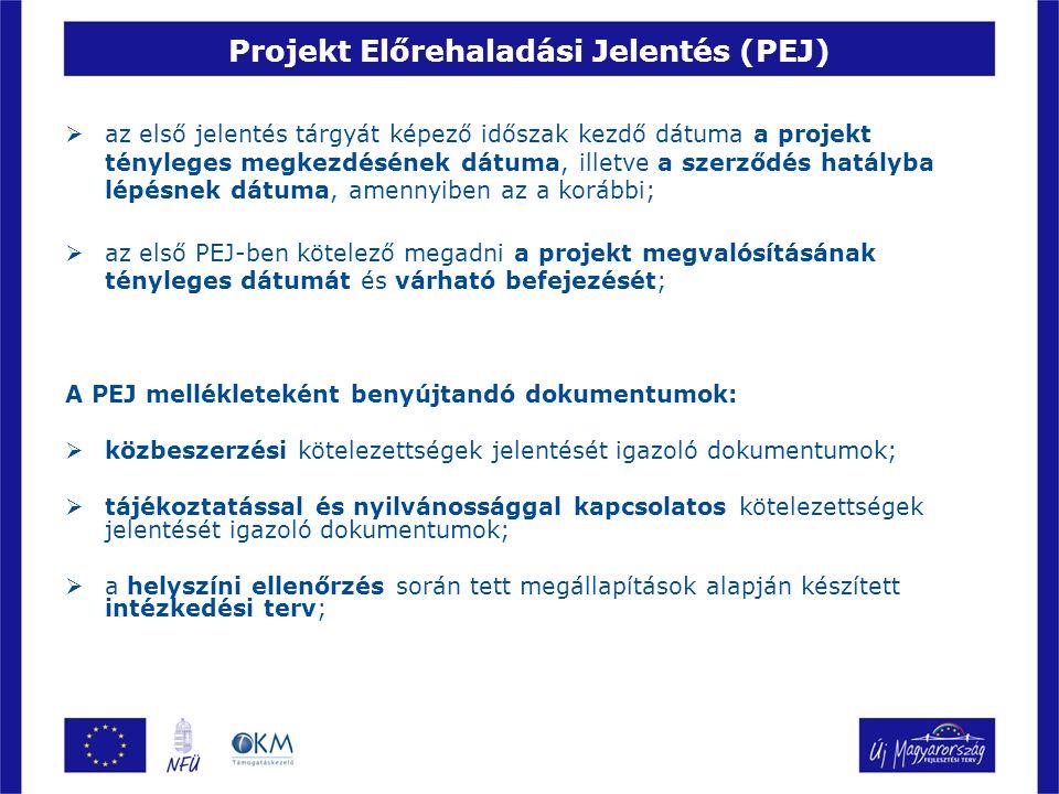 Projekt Előrehaladási Jelentés (PEJ) A PEJ elutasítása:  az elvégzett tevékenységek nem állnak összhangban a támogatási szerződésben foglaltakkal;  a tájékoztatással és nyilvánossággal kapcsolatos kötelezettségek teljesítése nem történt meg;  a PEJ elutasítása esetén a projekt kifizetései haladéktalanul felfüggesztésre kerülnek;  a felfüggesztés időtartama nem haladhatja meg a 40 munkanapot, de egyedi esetekben a 40 napos korrekciós határidő kiterjeszthető;  ha ez alatt az idő alatt a PEJ nem kerül elfogadásra a KSZ kezdeményezi a szerződés megszűntetését;