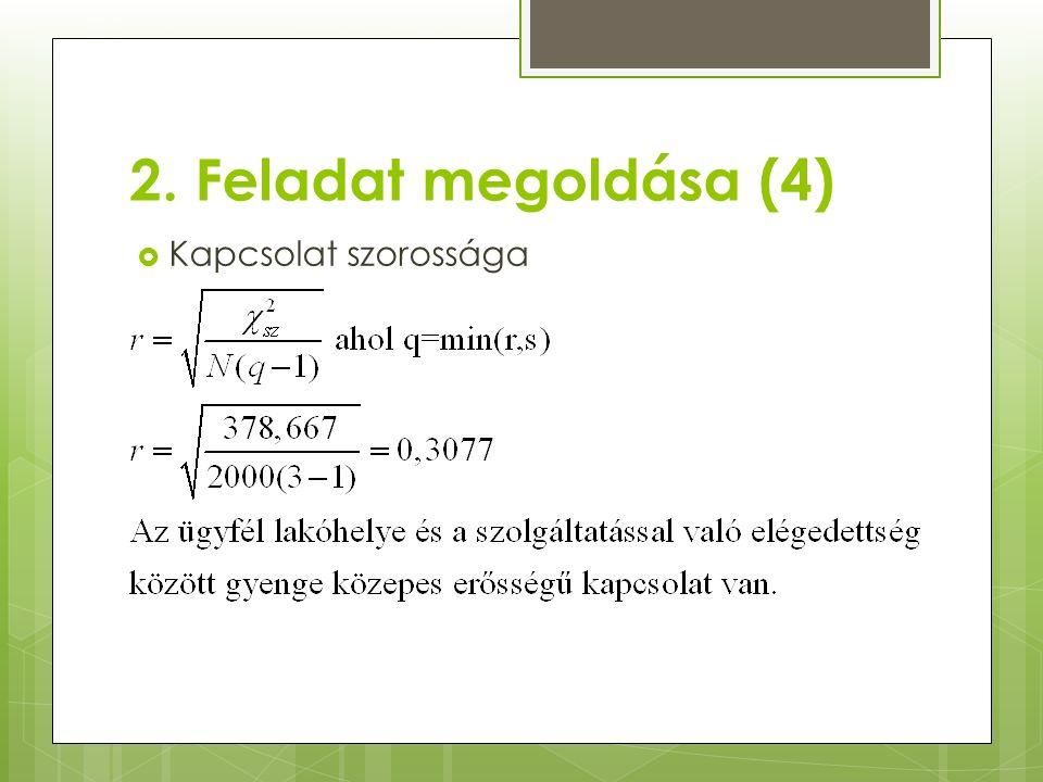 2. Feladat megoldása (4)  Kapcsolat szorossága