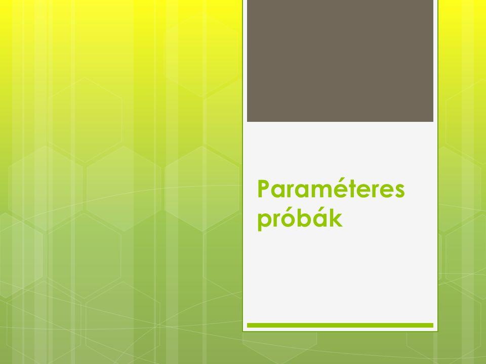 Paraméteres próbák