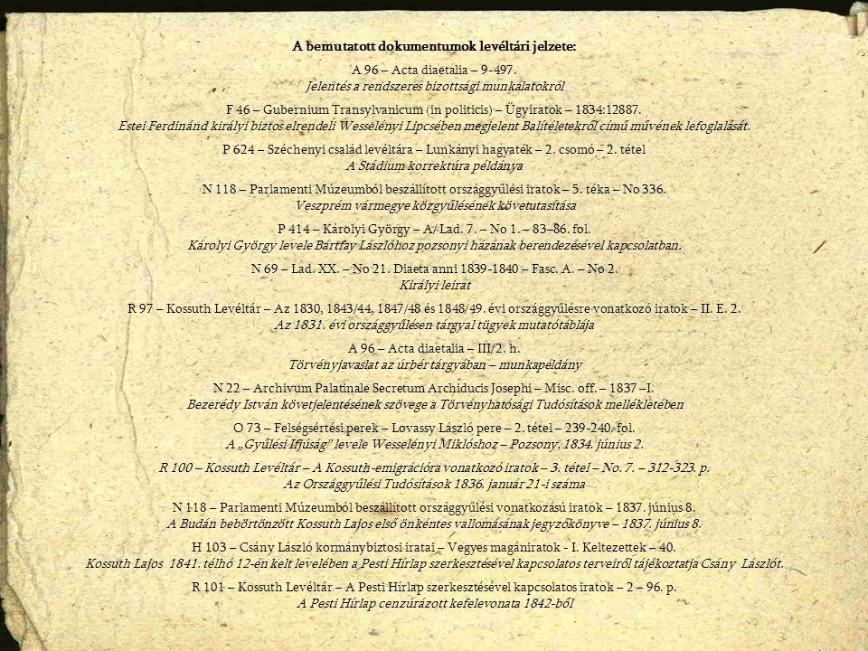 A bemutatott dokumentumok levéltári jelzete: A 96 – Acta diaetalia – 9-497.
