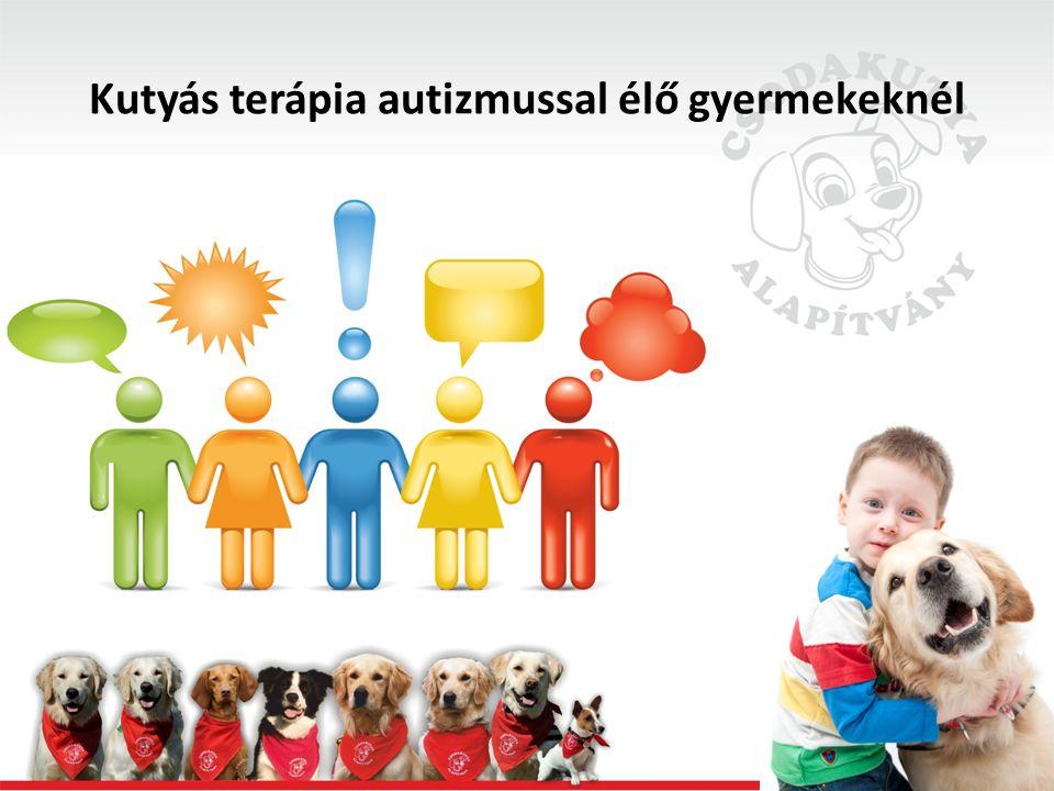 Fontos: -Passzív szókincs kialakítása, aktív szókincs (pl.: mozgással kísért versek a kutyáról, kutyának, együtt tornázás, stb.)