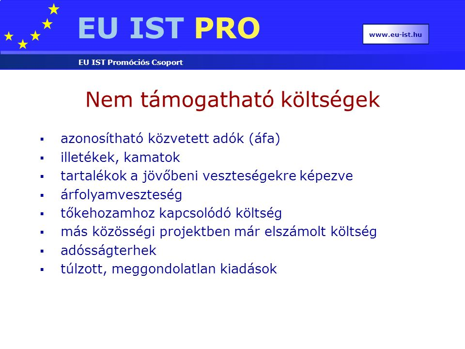 EU IST PRO EU IST Promóciós Csoport www.eu-ist.hu ICT – Challenge 3 Components, systems, engineering Research Objectives ICT-2007.3.1: Next-Generation Nanoelectronics Components and Electronics Integration ICT-2007.3.2: Organic and large-area electronics, visualisation and display ICT-2007.3.3: Embedded Systems Design ICT-2007.3.4: Computing Systems ICT-2007.3.5: Photonic components and subsystems ICT-2007.3.6: Micro/nanosystems ICT-2007.3.7: Networked Embedded and Control Systems Call 1