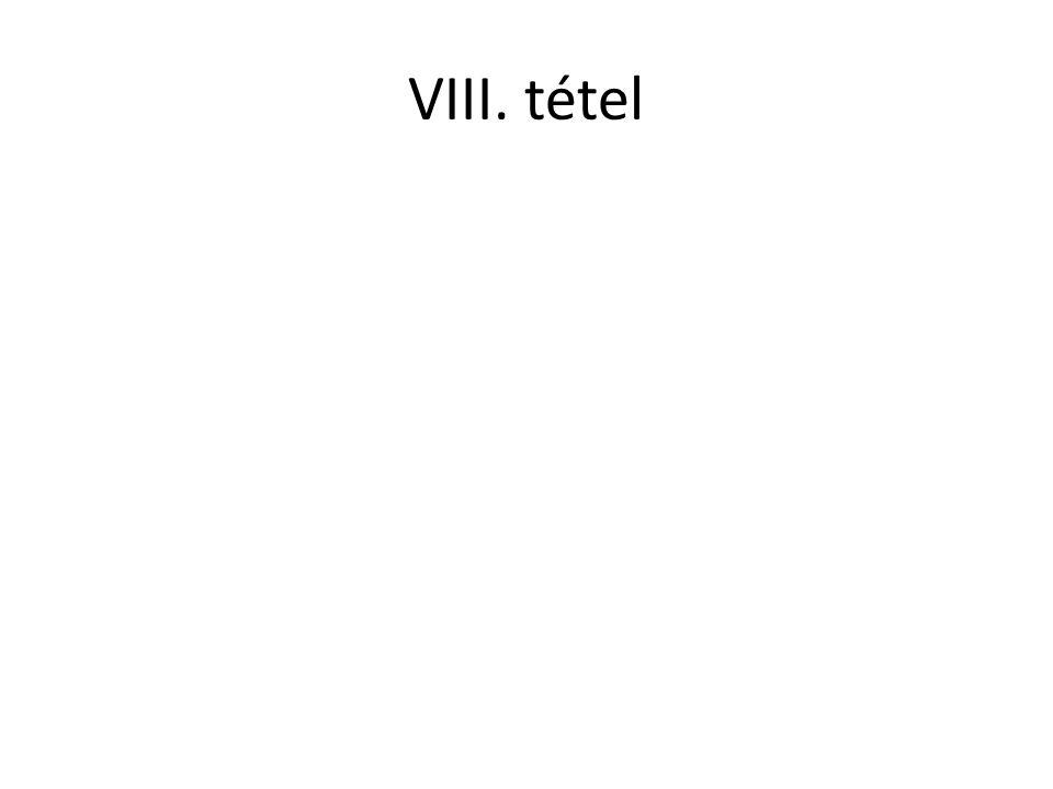 VIII. tétel