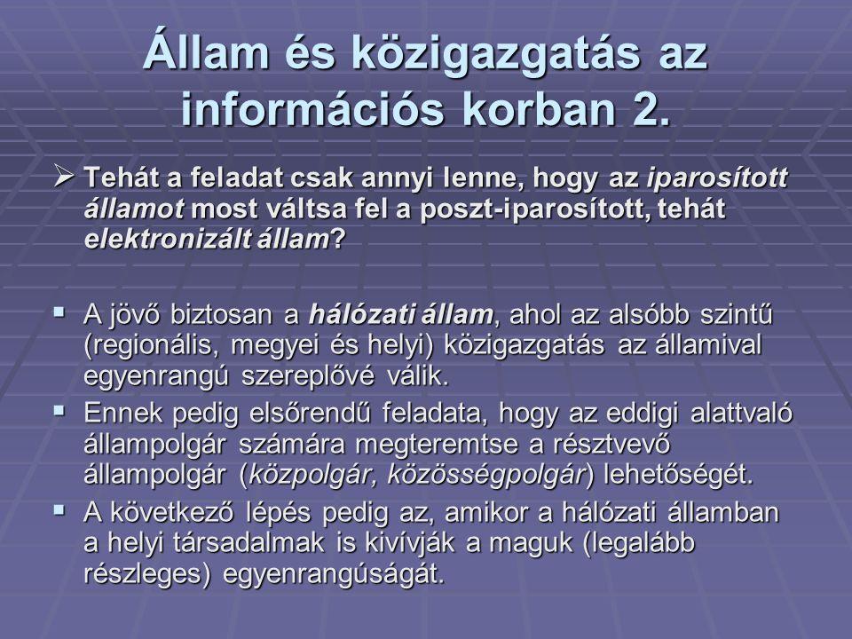Állam és közigazgatás az információs korban 2.
