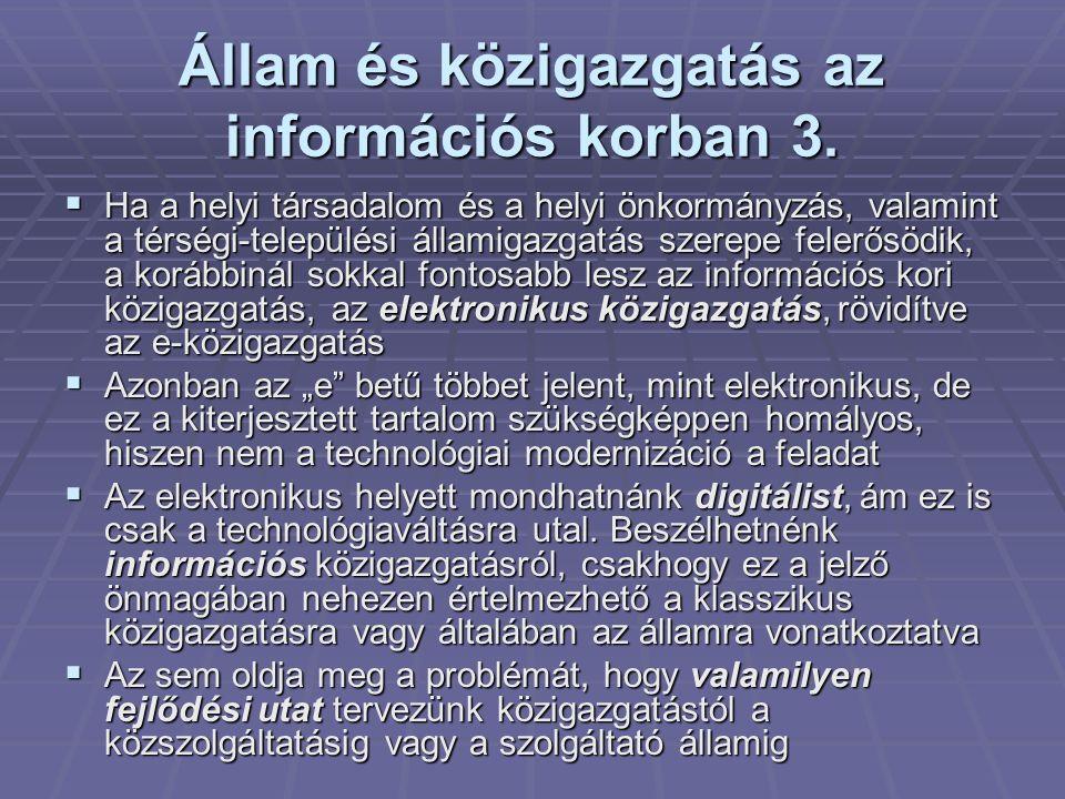 Állam és közigazgatás az információs korban 3.
