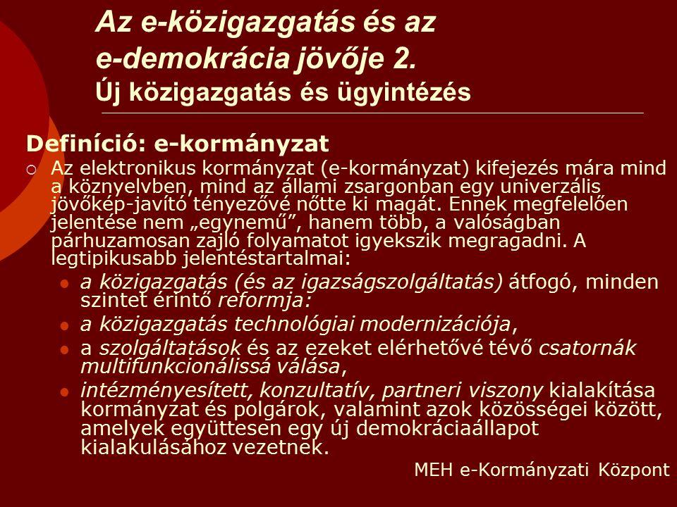 Az e-közigazgatás és az e-demokrácia jövője 2.