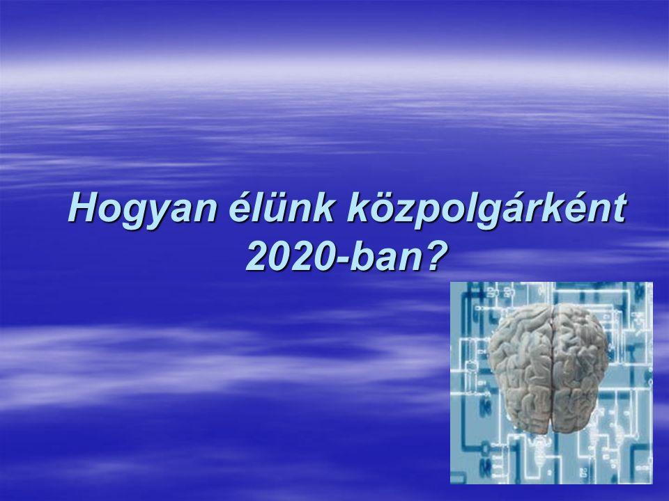 Hogyan élünk közpolgárként 2020-ban