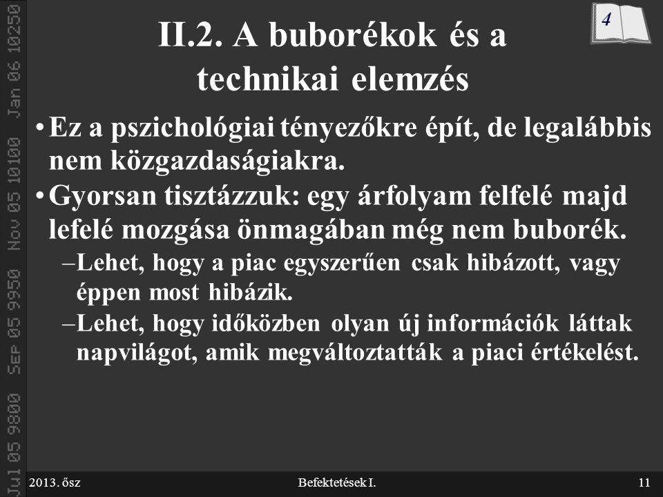 2013. őszBefektetések I.11 II.2.