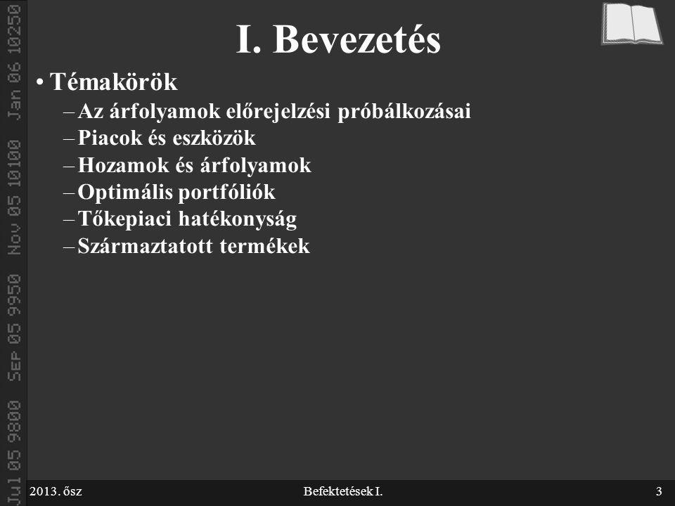 2013. őszBefektetések I.3 I.