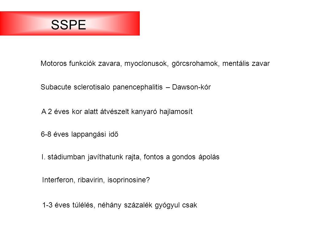 Subacute sclerotisalo panencephalitis – Dawson-kór Interferon, ribavirin, isoprinosine.