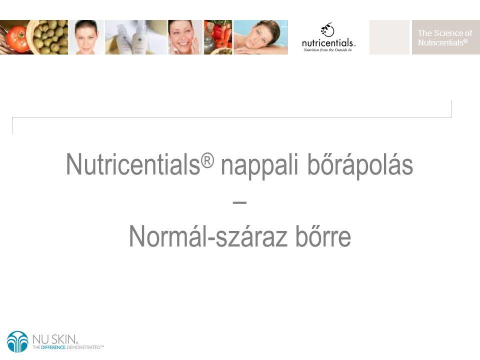 The Science of Nutricentials ® Nutricentials ® nappali bőrápolás – Normál-száraz bőrre