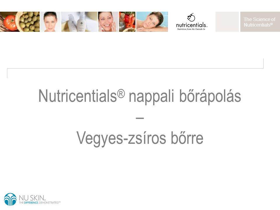 The Science of Nutricentials ® Nutricentials ® nappali bőrápolás – Vegyes-zsíros bőrre