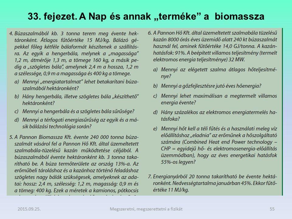 """33. fejezet. A Nap és annak """"terméke"""" a biomassza 2015.09.25.Megszeretni, megszerettetni a fizikát55"""