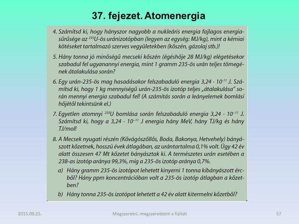 37. fejezet. Atomenergia 2015.09.25.Megszeretni, megszerettetni a fizikát57