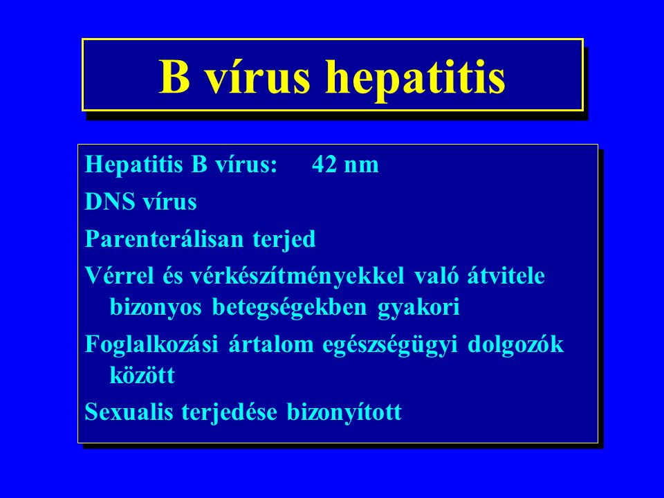 Acut vírushepatitis kezelése Fulmináns hepatitis (coma hep.): –Intenziv osztály –Furosemid – mannisol –FFP – protonpumpa-gátló –Plasmapheresis –Májátültetés