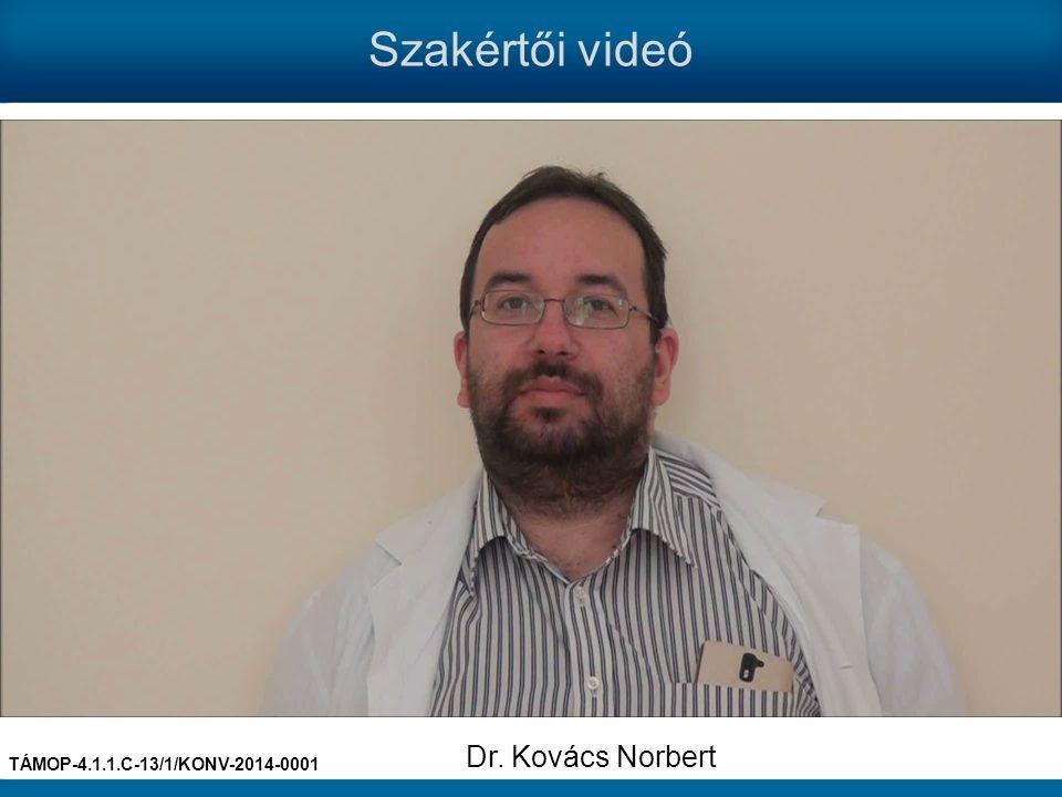 Szakértői videó Dr. Kovács Norbert TÁMOP-4.1.1.C-13/1/KONV-2014-0001