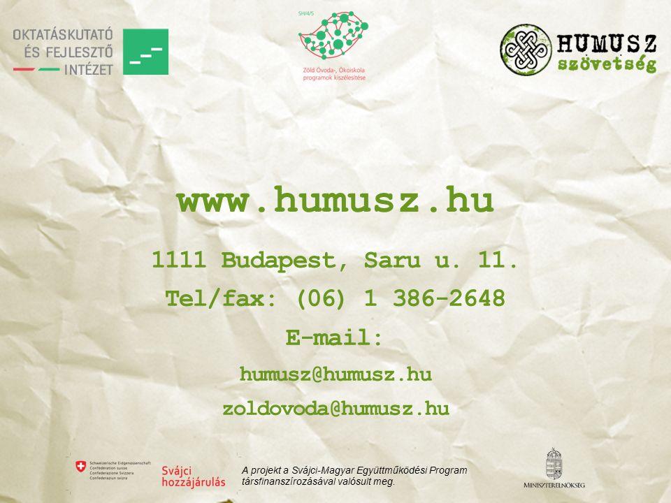 www.humusz.hu 1111 Budapest, Saru u. 11.