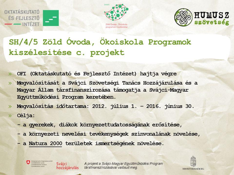SH/4/5 Zöld Óvoda, Ökoiskola Programok kiszélesítése c.