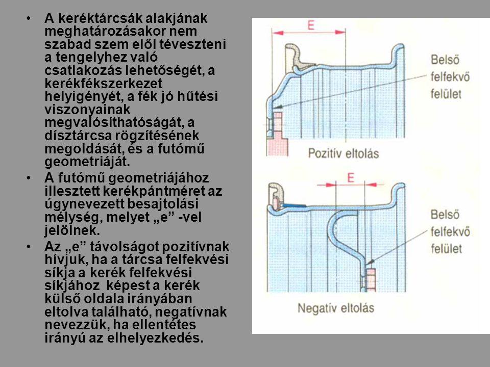A keréktárcsák alakjának meghatározásakor nem szabad szem elől téveszteni a tengelyhez való csatlakozás lehetőségét, a kerékfékszerkezet helyigényét, a fék jó hűtési viszonyainak megvalósíthatóságát, a dísztárcsa rögzítésének megoldását, és a futómű geometriáját.