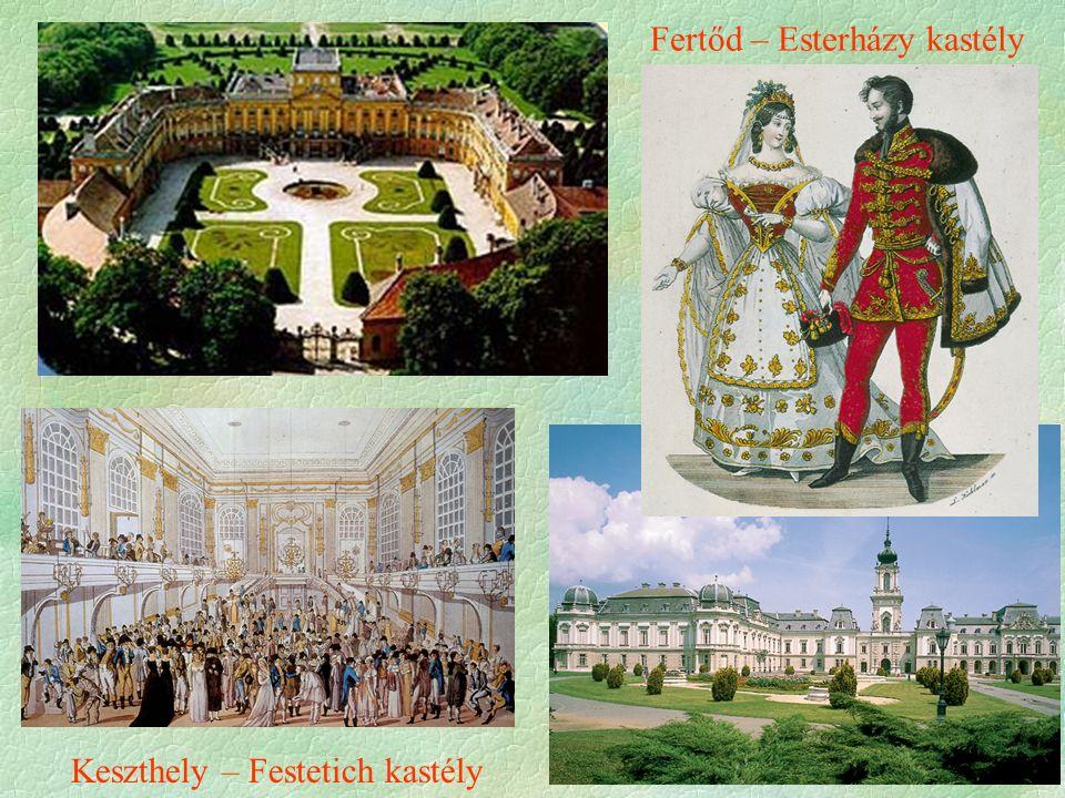 Fertőd – Esterházy kastély Keszthely – Festetich kastély
