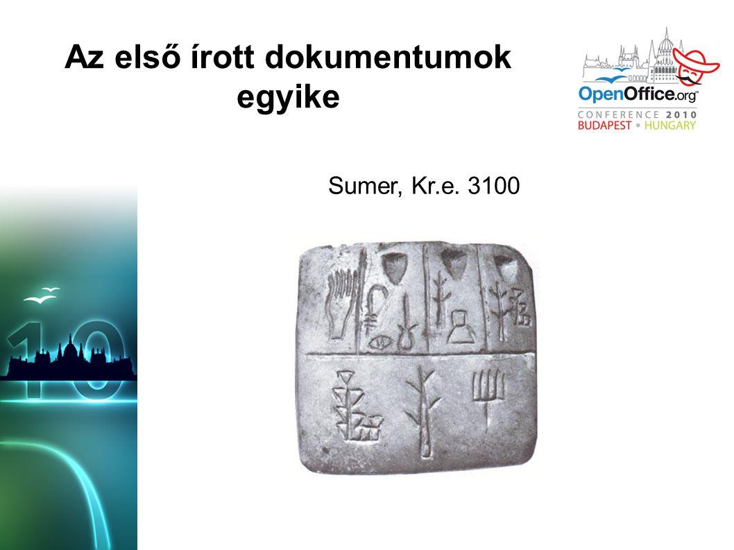 Az első írott dokumentumok egyike Sumer, Kr.e. 3100