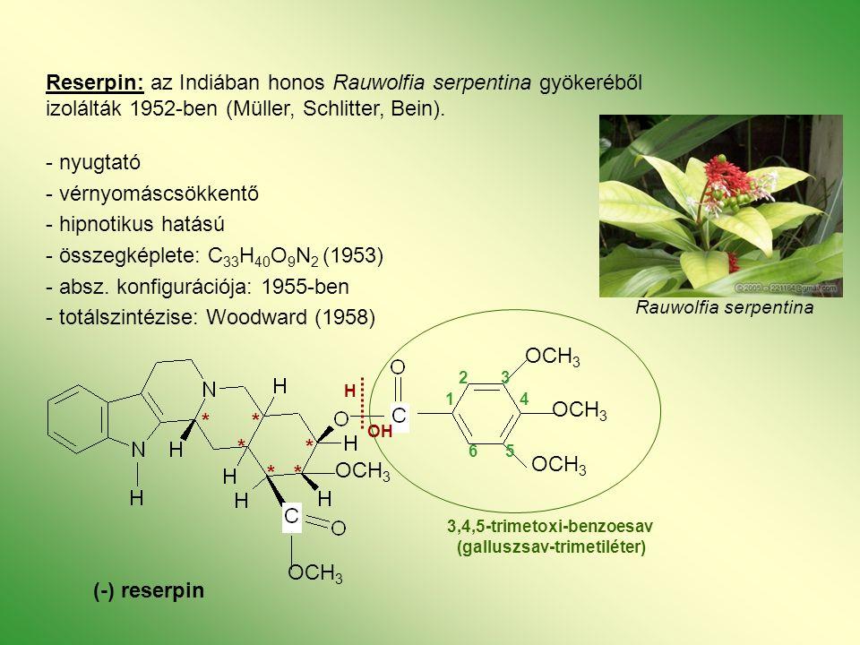 Reserpin: az Indiában honos Rauwolfia serpentina gyökeréből izolálták 1952-ben (Müller, Schlitter, Bein).