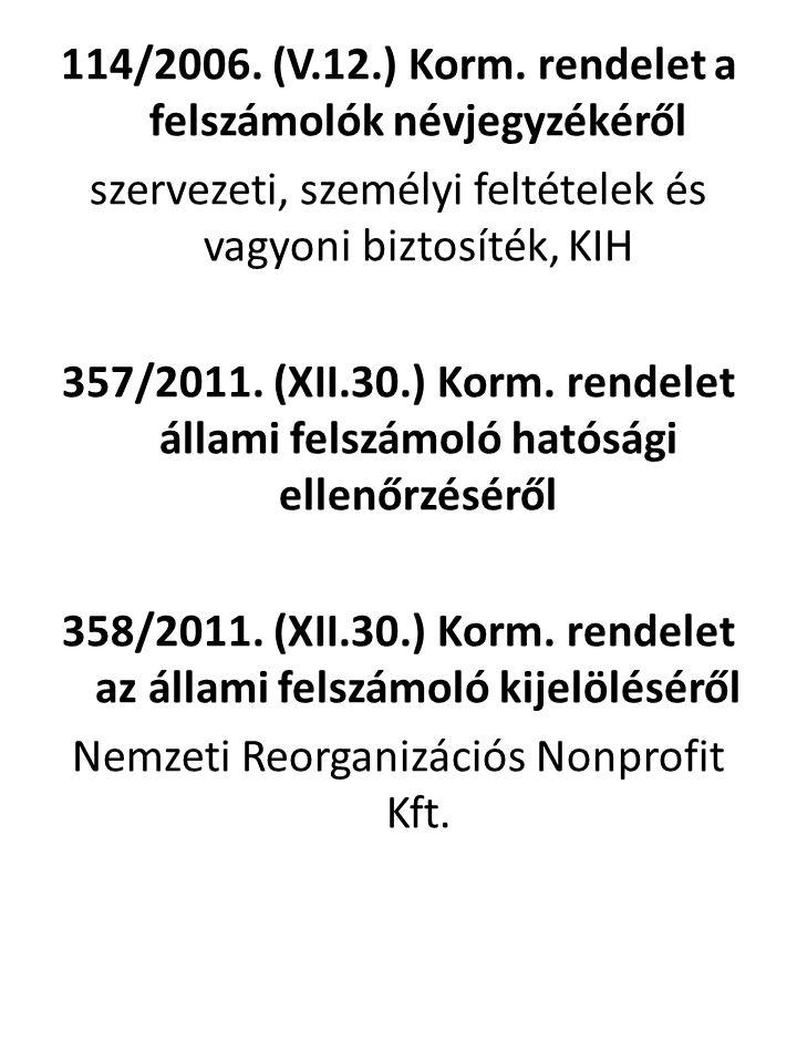 114/2006.(V.12.) Korm.