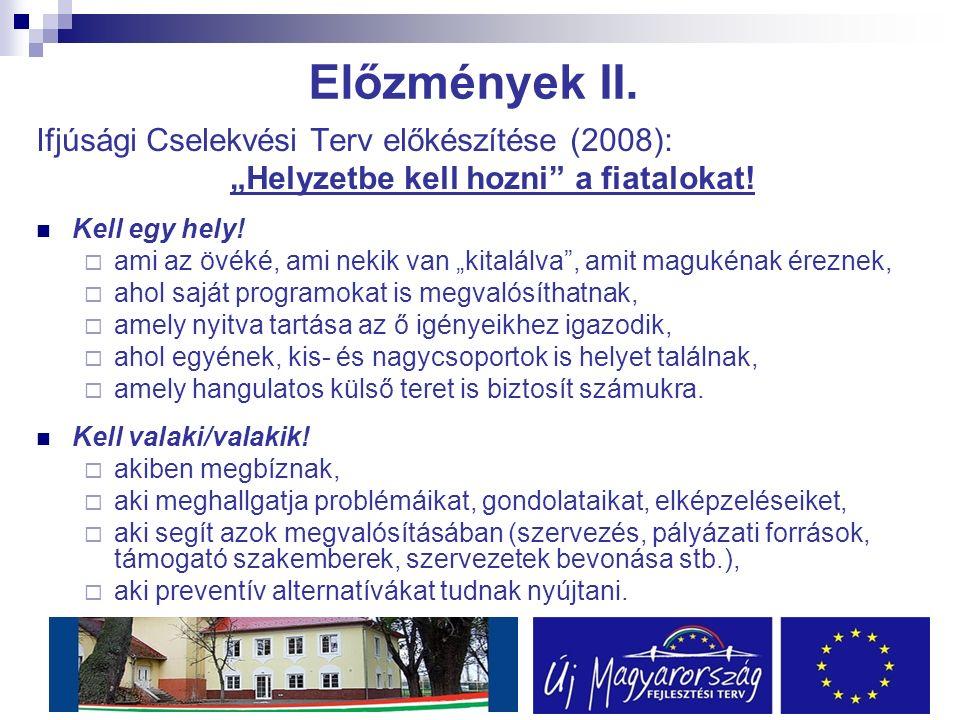 """Előzmények II. Ifjúsági Cselekvési Terv előkészítése (2008): """"Helyzetbe kell hozni a fiatalokat."""