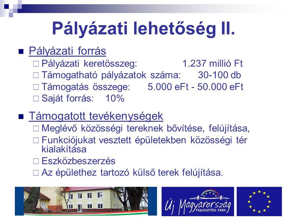Pályázati lehetőség II.