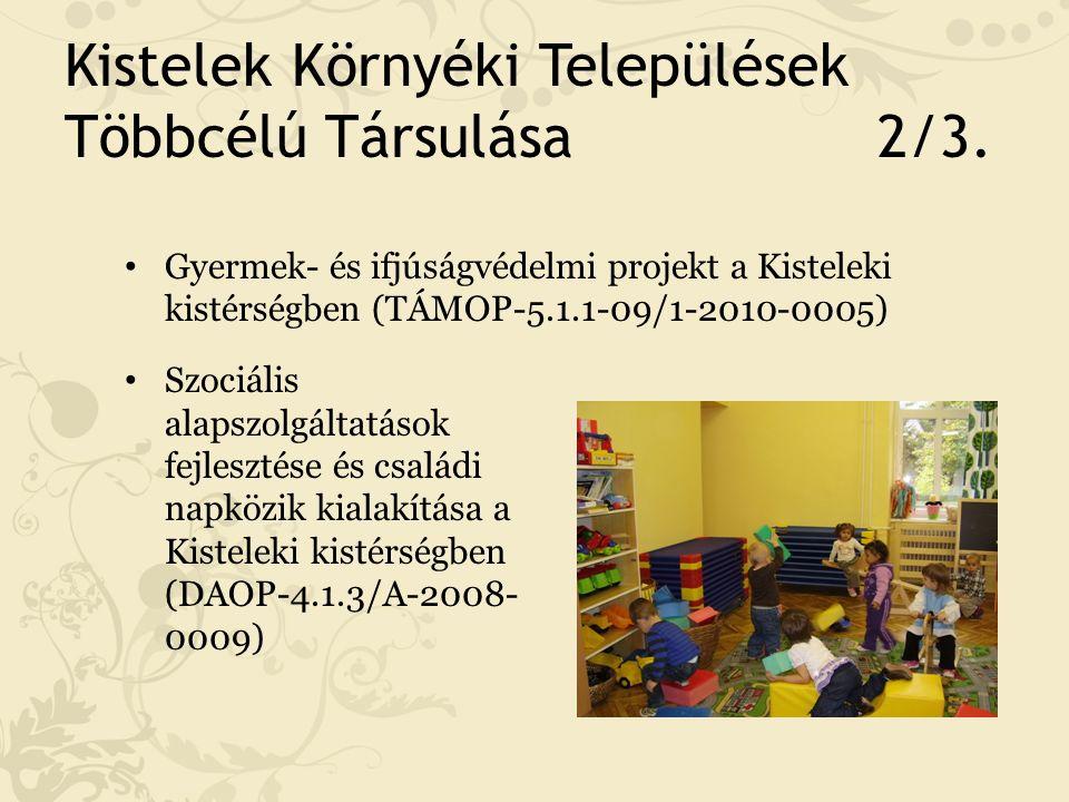 Kistelek Környéki Települések Többcélú Társulása 3/3.