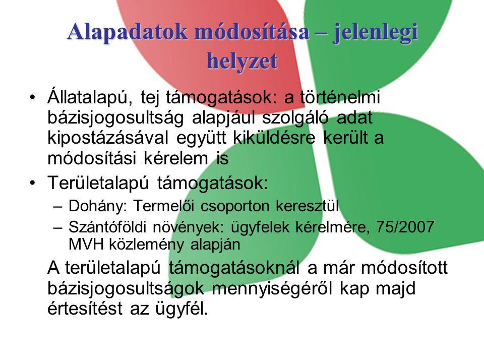 Szántóföldi bázisjogosultságok módosítása A 2006.