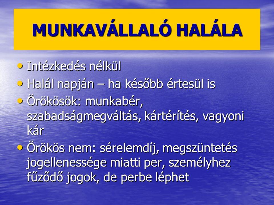 MUNKAVÁLLALÓI JOGELLENES MEGSZÜNTETÉS I.