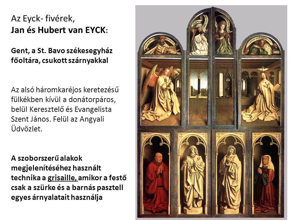 Az Eyck- fivérek, Jan és Hubert van EYCK : Gent, a St.