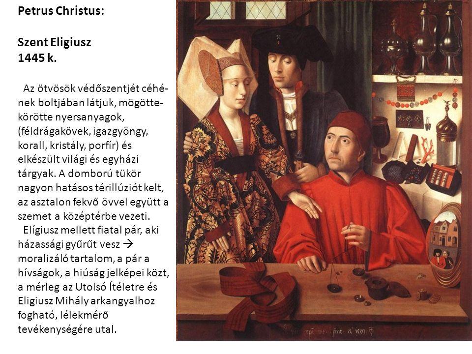 Petrus Christus: Szent Eligiusz 1445 k.